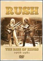 Rush: The Rise of Kings 1968-1981