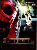 Camp Blood: First Slaughter