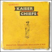 Education, Education, Education & War - Kaiser Chiefs