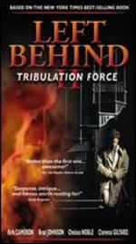 Left Behind II: Tribulation Force