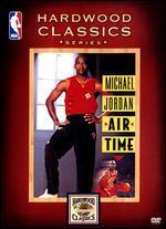 Michael Jordan-Air Time (Nba Hardwood Classics)