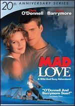 Mad Love-20th Anniversary