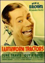 Earthworm Tractors