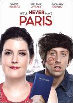 We'Ll Never Have Paris [Blu-Ray]