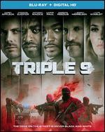 Triple 9 [Includes Digital Copy] [UltraViolet] [Blu-ray]