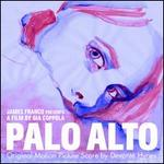 Palo Alto [Original Motion Picture Score]