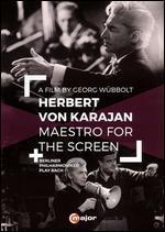 Herbert Von Karajan-Maestro for the Screen