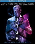 Urge [Blu-ray]