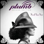 Need You Now [Deluxe Version]