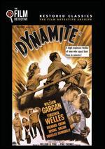 Dynamite (the Film Detective Restored Version)