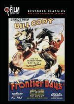 Frontier Days (the Film Detective Restored Version)