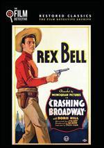 Crashin' Broadway (the Film Detective Restored Version)