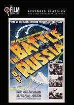 The Battle of Russia (the Film Detective Restored Version)