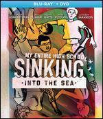 My Entire High School Sinking Into the Sea (Bluray/Dvd Combo) [Blu-Ray]