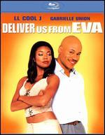 Deliver Us From Eva [Blu-Ray]
