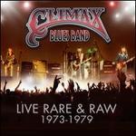 Live Rare & Raw: 1973-79