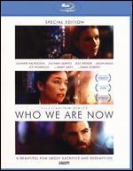 Who We Are Now: Special Edition [Blu-Ray]