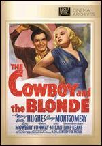 Cowboy and the Blonde, the