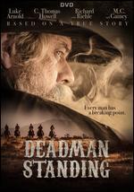Deadman Standing (Hyde Park)