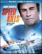 Speed Kills [Includes Digital Copy] [Blu-ray/DVD]