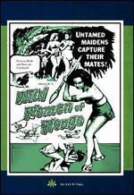 The Wild Women of Wongo/Virgin Sacrifice