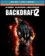 Backdraft 2 [Blu-Ray]