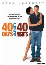 40 Days & 40 Nights [Edizione: Stati Uniti]