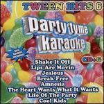 Party Tyme Karaoke: Tween Hits, Vol. 6