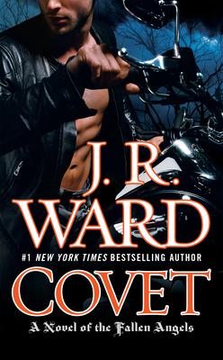 Covet: A Novel of the Fallen Angels - Ward, J R