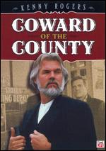 Coward of the County - Dick Lowry