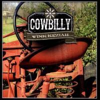 Cowbilly - Wink Keziah