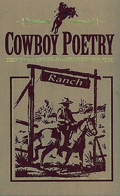 Cowboy Poetry - Book Sales, Inc., and Saffel, Julie (Editor)