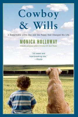 Cowboy & Wills: A Love Story - Holloway, Monica