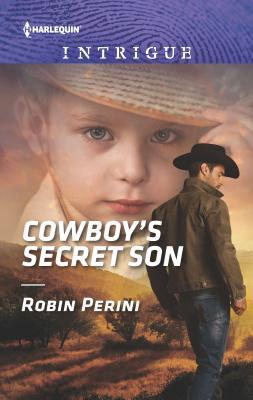 Cowboy's Secret Son - Perini, Robin