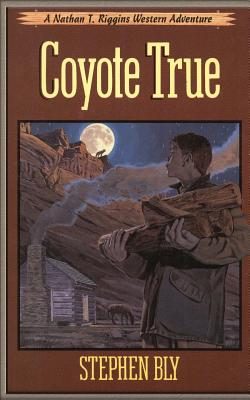 Coyote True - Bly, Stephen