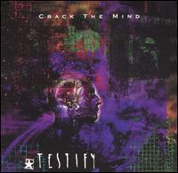 Crack the Mind - Testify