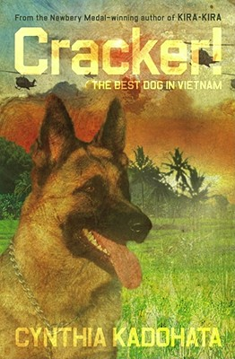 Cracker!: The Best Dog in Vietnam -