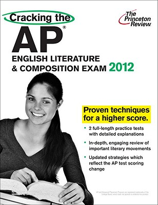 Cracking the AP English Literature & Composition Exam - McMullen, Doug, and Princeton Review