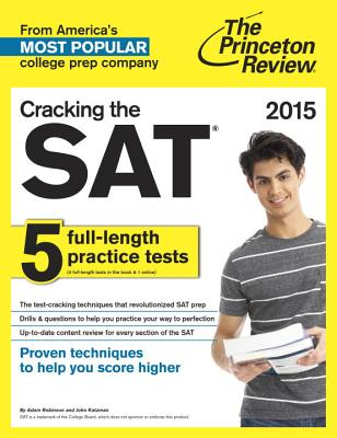 Cracking the SAT - Robinson, Adam, and Katzman, John