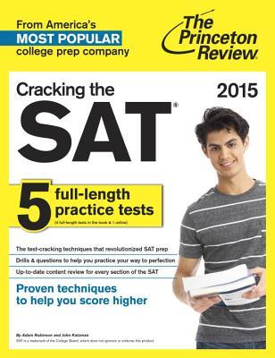 Cracking the SAT - Robinson, Adam, and Katzman, John