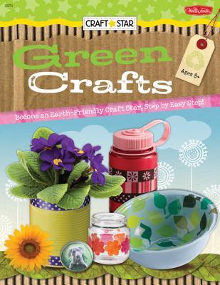 Craft Star: Green Crafts - Friday, Megan