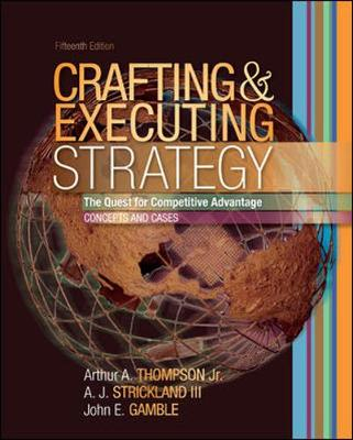 Crafting and executing strategy book by arthur thompson a for Crafting and executing strategy cases