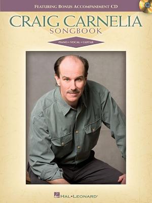 Craig Carnelia Songbook - Carnelia, Craig (Composer)