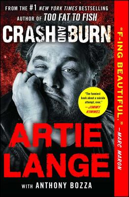 Crash and Burn - Lange, Artie, and Bozza, Anthony