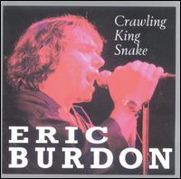 Crawling King Snake - Eric Burdon