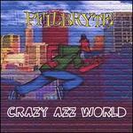 Crazy Azz World