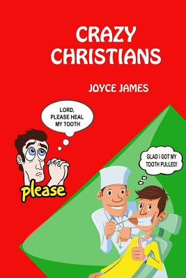 Crazy Christians - James, Joyce