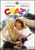 Crazy from the Heart - Thomas Schlamme