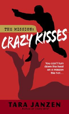 Crazy Kisses - Janzen, Tara