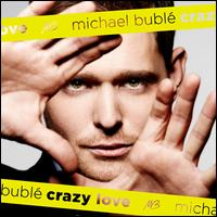 Crazy Love [B&N Exclusive] - Michael Buble